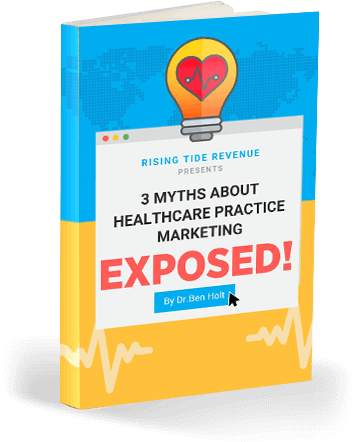 3 Myths About Marketing Healthcare Providers, Exposed!